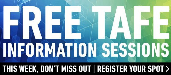 Bendigo TAFE – Information & Enrolment Sessions – Study Work