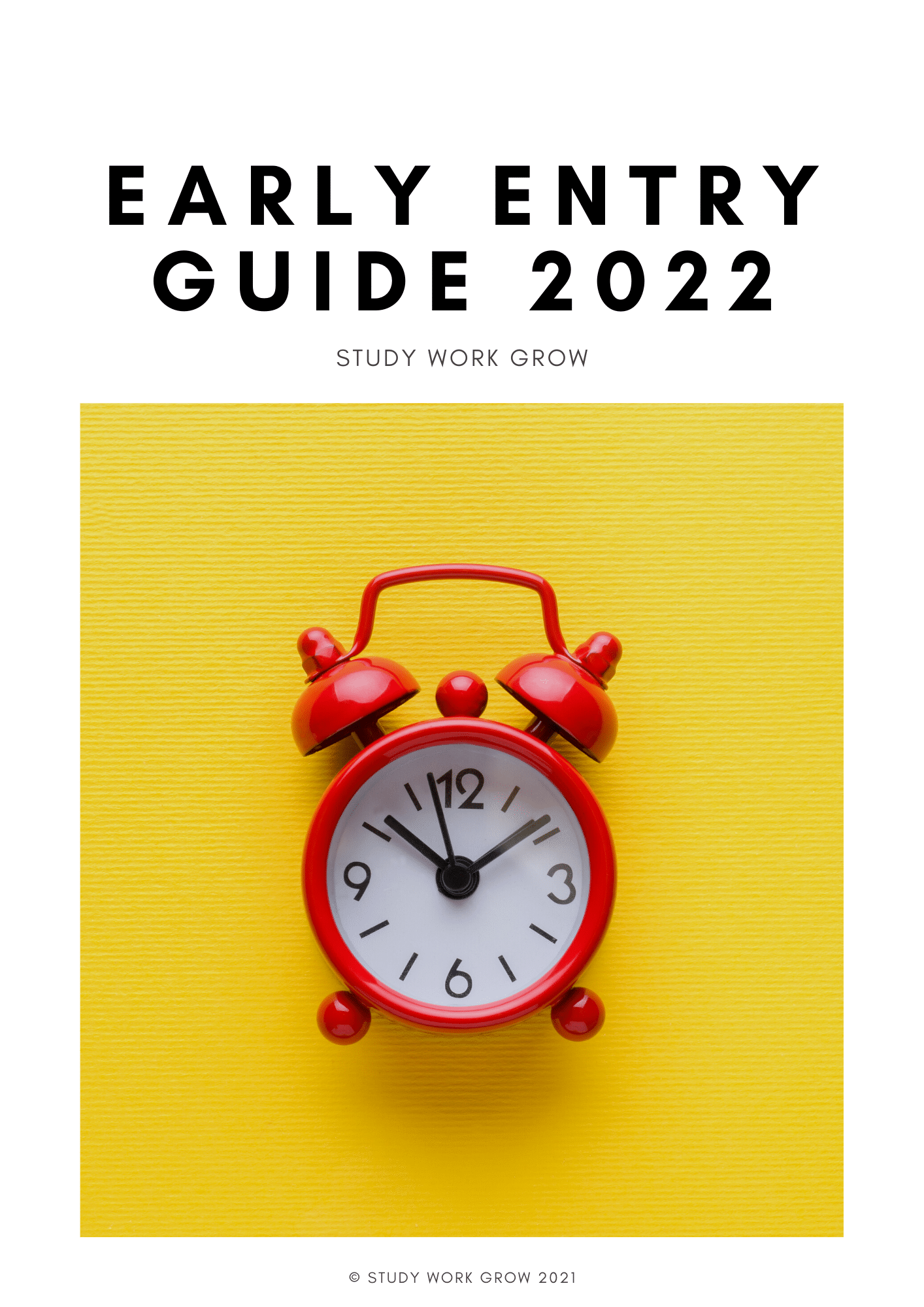 Early Entry Guide 2022
