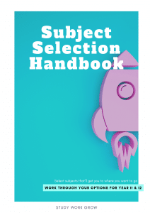 5 tips for Subject Selection for Year 11 and 12